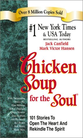 Chicken soup for thesoul.